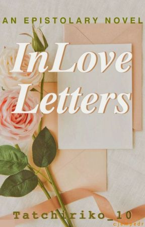 In Love Letters by Tatchiriko_10
