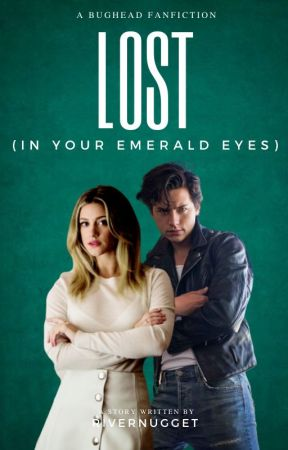 Lost (in Your Emerald Eyes) by Rivernugget