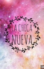 La chica nueva (Nash Grier) by Laura29110
