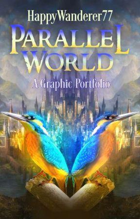Parallel World   A Graphic Portfolio by HappyWanderer77