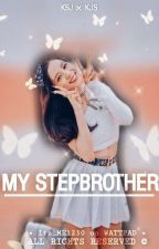 My Step Brother (JINSOO FAN FICTION) by Itz_ME1230