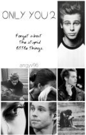Only You 2 (Luke Hemmings)