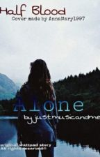 Alone by justmusicandme