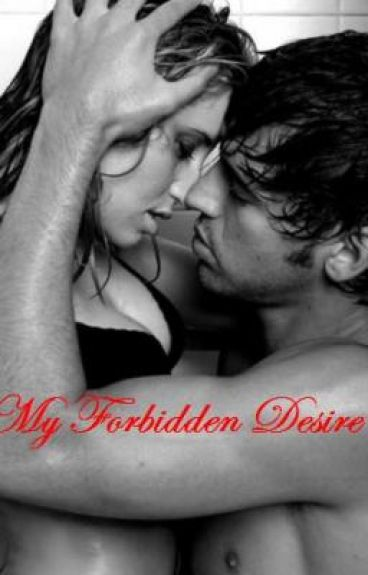 My Forbidden Desire (Teacher & Student Love Story)