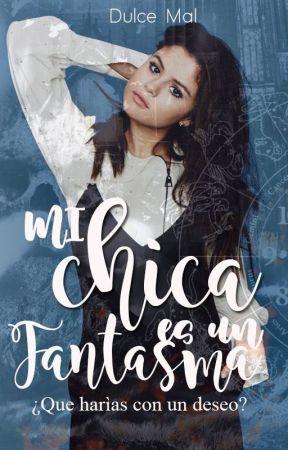 MI CHICA ES UN FANTASMA *Ghost 2* by MaleficaTestaruda