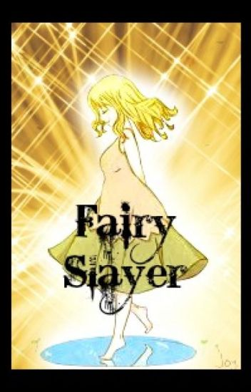The Fairy Slayer