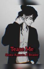 ~Tease Me~ Shota Aizawa x Reader (BNHA/MHA) by sgh101404