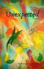 Unexpected by BekahZee