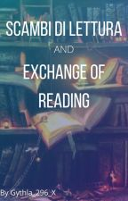 Scambi di letture/ Exchange of reading by Gythla_296_X