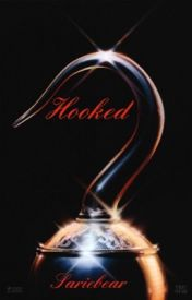 Hooked! by Sariebear1335
