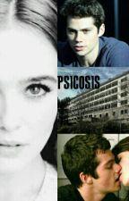 Psicosis [EDITADO] by MaruReader