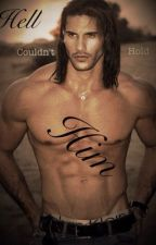 Hell Couldn't Hold Him [ON HOLD TEMPORARILY] by IAmCandi