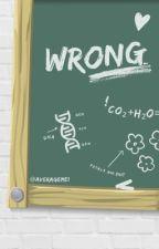 Wrong // L.H. by averageme1