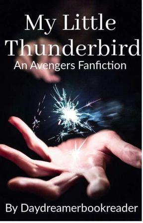 My Little Thunderbird (Avengers Fanfiction) by DayDreamerBookReader
