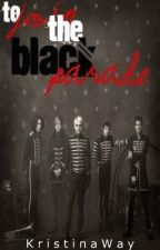 To Join The Black Parade by KristinaWay