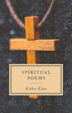 Spiritual Poems by HaddieHarper