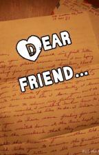 Dear Friend by CatRose0625