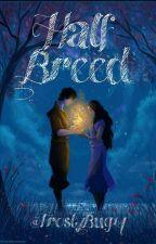 Half Breed: Water and Fire (Zuko X Fem!Reader) by FrostyBug14