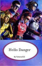 Hello Danger by Tatiana433