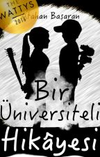 Bir Üniversiteli Hikâyesi by atahanbasaran