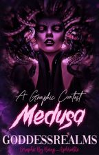 Medusa™ | Graphic Contest | GRC by GoddessRealms
