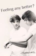 Feeling any better? - Larry Stylinson fanfiction. by CheekyLarry