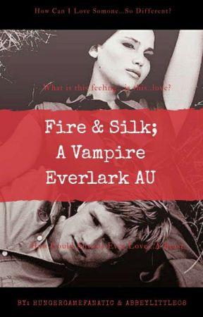 Fire & Silk; A Vampire Everlark AU by hungergamefanatic02