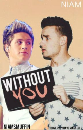 without you « niam by niamsmuffin
