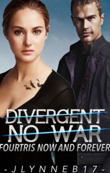 Fourtris Now and Forever: Divergent No War