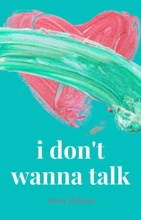 i don't wanna talk by sarsar14