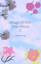 Wings of Fire: One shots 2 by tsunamilion
