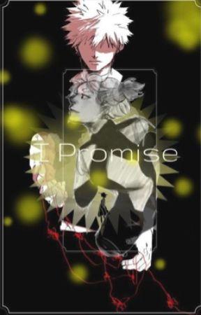 I promise ( Sequel to Promise me!) by dorkzyy