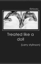 Treated like a doll. (Larry Stylinson) by louisoceans