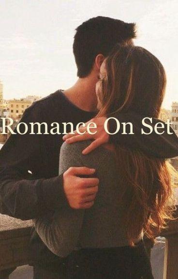 Romance on set *Dylan O'brien fanfiction*