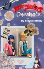 Miraculous Oneshots by SillyCuteKitty