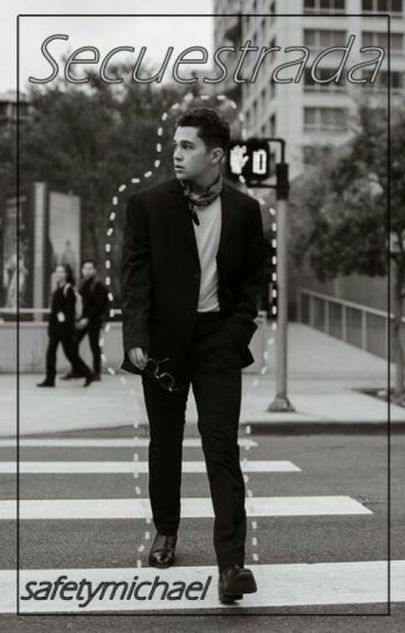 Secuestrada || Austin Mahone y tu|| TERMINADA.
