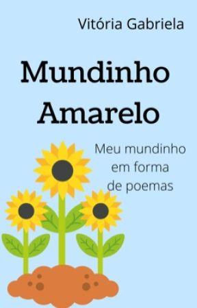 Mundinho Amarelo by vitoria_gabrielaa_