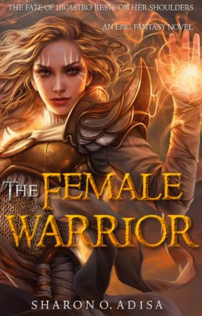The Female Warrior by Sharonixy17