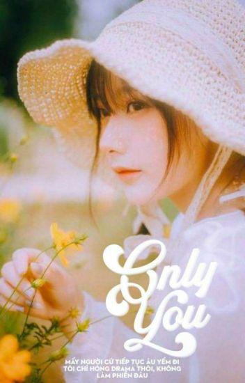 Đọc Truyện (đn Twilight) Only you - Truyen4U.Net