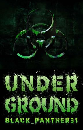 Underground [PREVIEW] by Black_panther31