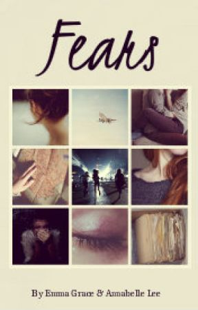 Fears by Spiders_And_Roses
