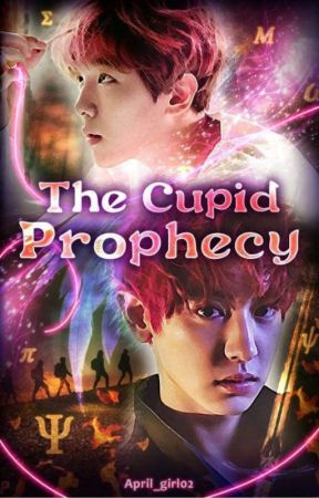 The Cupid Prophecy by April_girl02