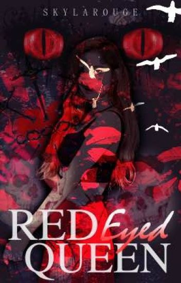 Red Eyed Queen