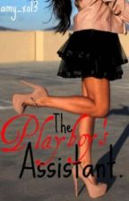 The Playboy's Assistant.. by amy_xo13