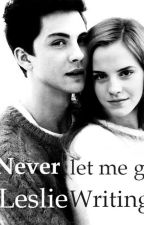 Never let me go by LeslieWriting