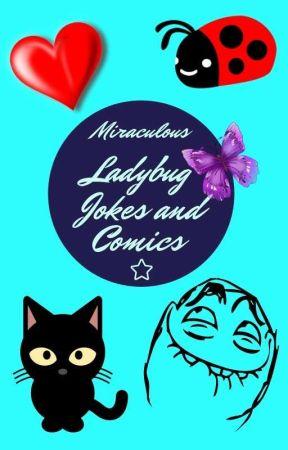 Miraculous Ladybug jokes and comics by Aquawolf_Style
