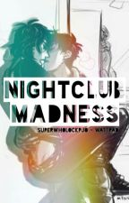 Nightclub Madness by SuperwholockPJO