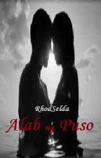 Alab ng Puso (To be Published) Unedited by rhodselda-vergo