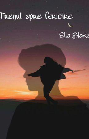 Trenul spre fericire by Ella_Blake