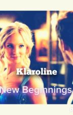 Klaroline//New Beginnings by _the_originals_